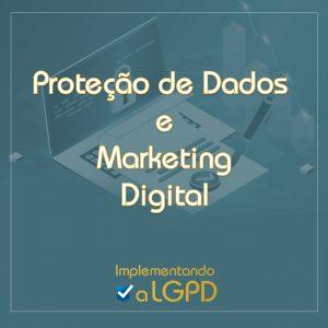 Read more about the article Proteção de Dados e Marketing Digital