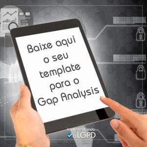 Read more about the article Template Gap Analysis LGPD