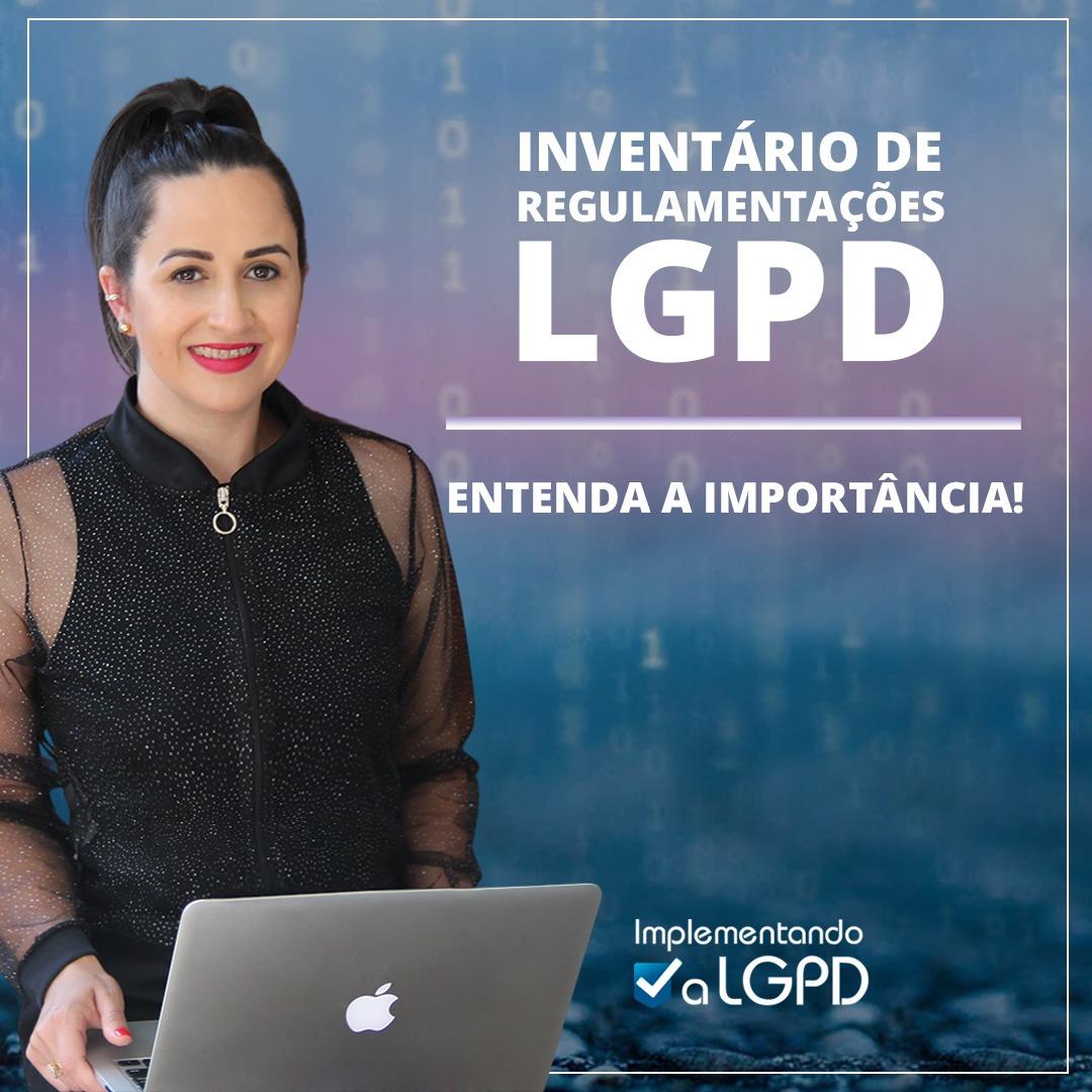 Read more about the article Inventário de Regulamentações para adequação à LGPD