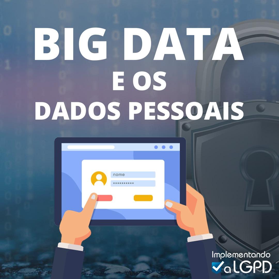 Read more about the article Big Data e os Dados Pessoais