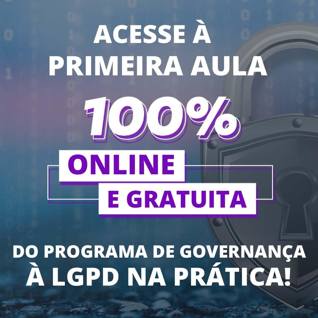 Read more about the article Aula Gratuita – Programa de Governança LGPD